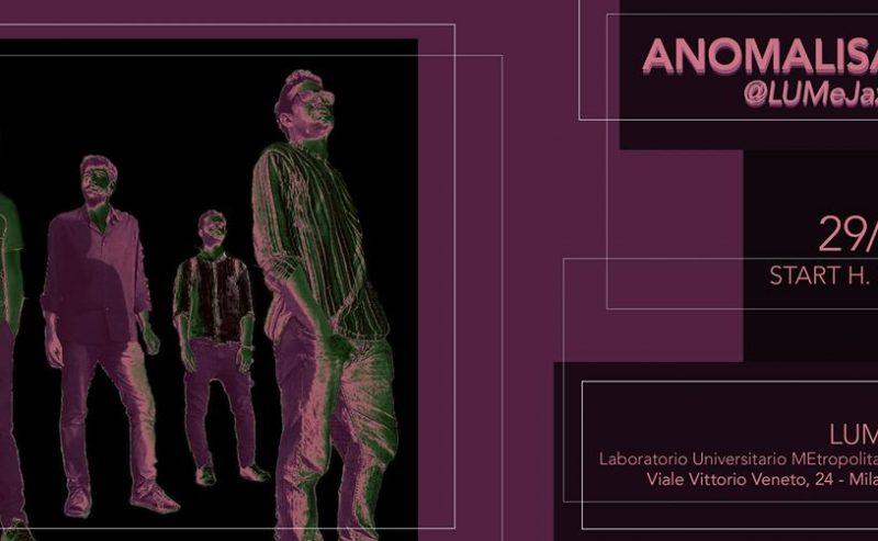LUMeJAZZ | Anomalisa – 29 maggio @ LUMe