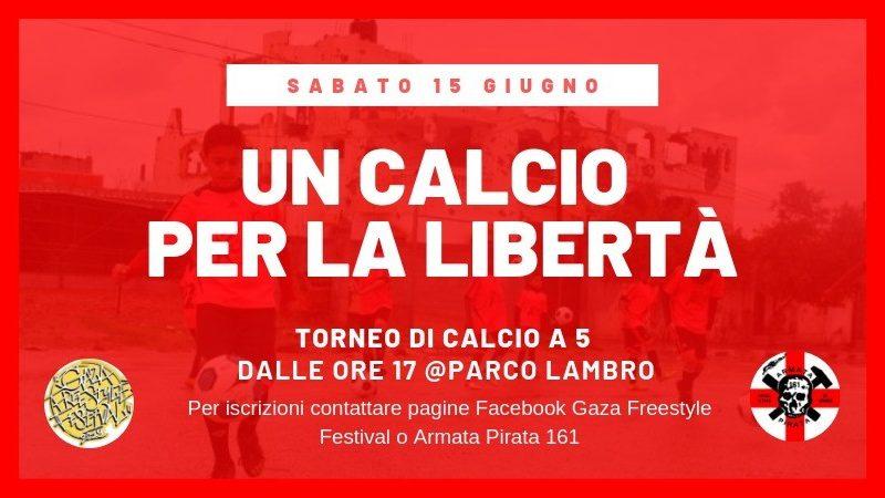 Torneo di calcio GFF&ArmataPirata – Un calcio per la Libertà – 15 giugno @ parco Lambro