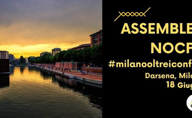 Assemblea NOCPR – 18 giugno #MilanoOltreiConfini