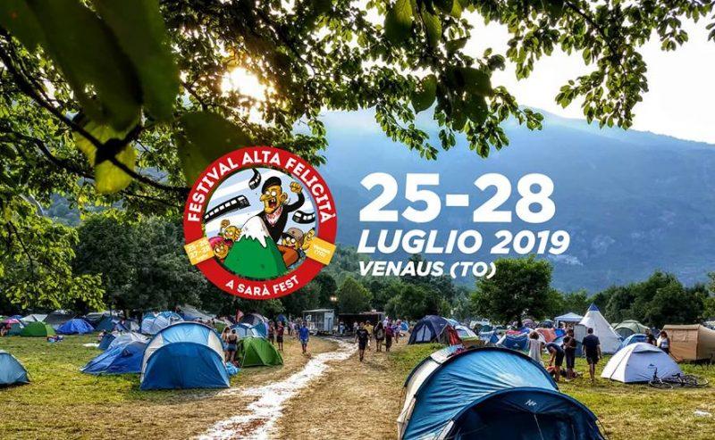 Festival Alta Felicità 2019 // 25 – 28 Luglio @ Venaus (To)