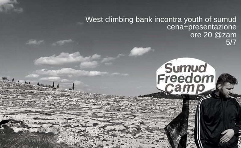West climbing bank incontra Youth of Sumud – 5 luglio @ ZAM