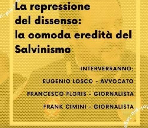 La repressione del dissenso: la comoda eredità del salvinismo