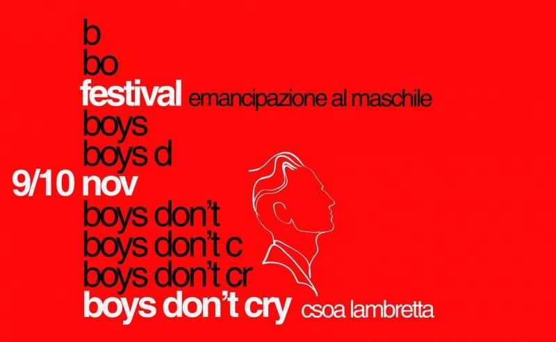 Boys Don't Cry _ Festival emancipazione al maschile – 9/10 novembre @ Lambretta
