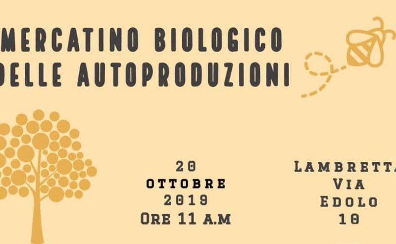 Mercatino biologico della autoproduzioni – 28 ottobre @ Lambretta