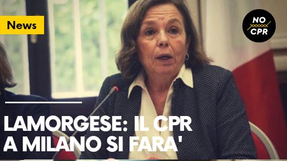 Lamorgese: il Cpr a Milano si farà