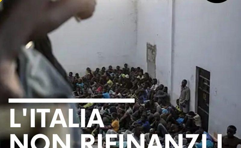 L'Italia non rifinanzi i lager libici!