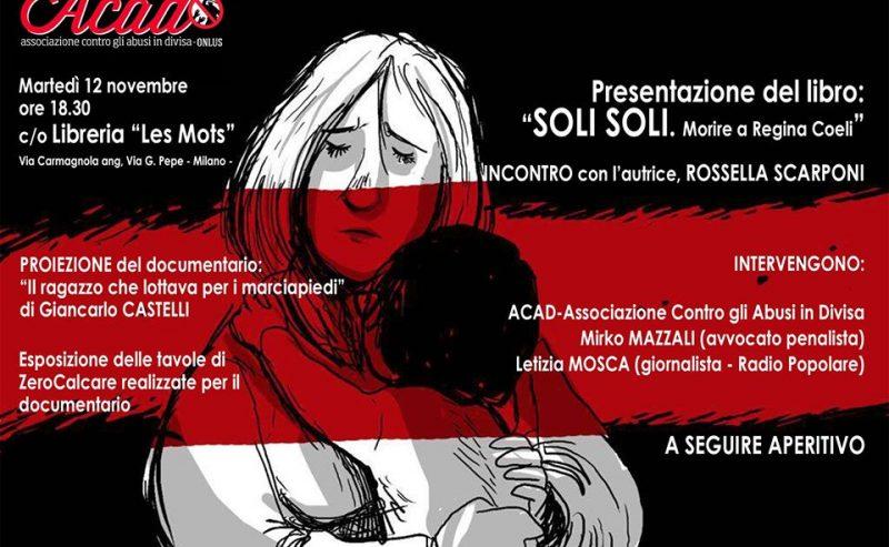 """Acad presenta: """"Soli soli"""" a Milano – 12 novembre @ Les Mots"""