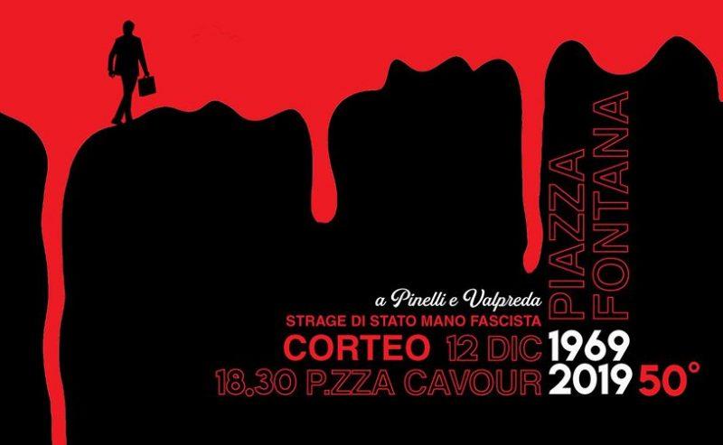 Piazza Fontana, non c'è nulla da archiviare. 12 dicembre h. 18.30 corteo p.zza Cavour