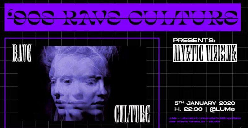 90s RAVE Culture | @LUMe – 5 gennaio