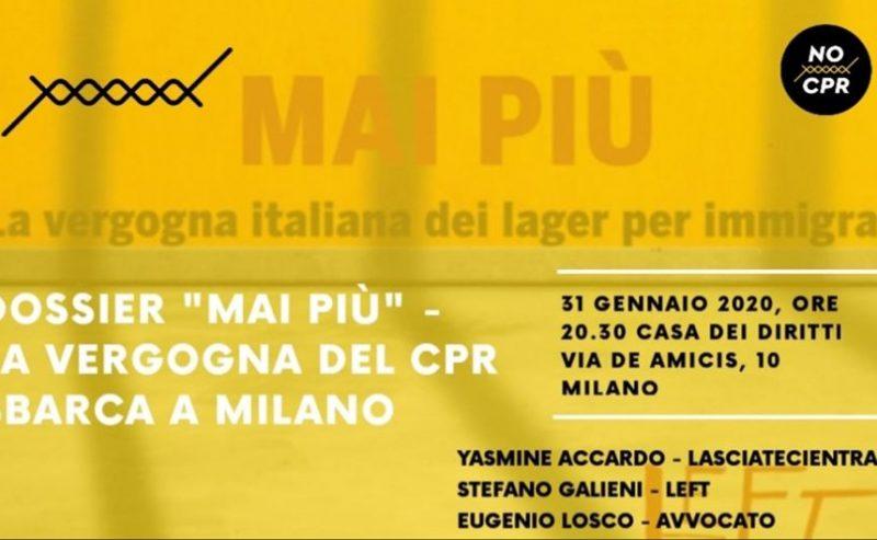 """Dossier """"Mai più!"""" – La vergogna del Cpr sbarca a Milano"""