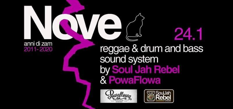 Zam9Bday_SoulJahRebel&PowaFlowa reggae&DNB – 24 gennaio