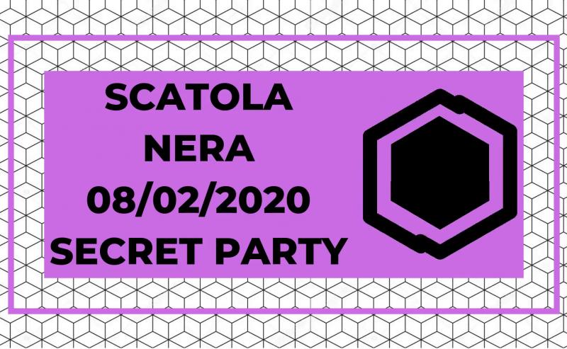 Scatola Nera // 08 Febbraio // Secret Location // Free ENTRY
