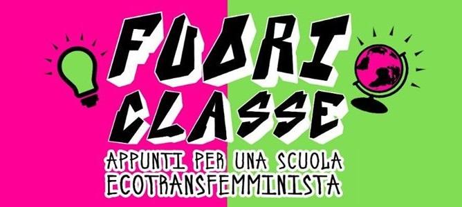 Fuori classe – Appunti per una scuola ecotransfemminista
