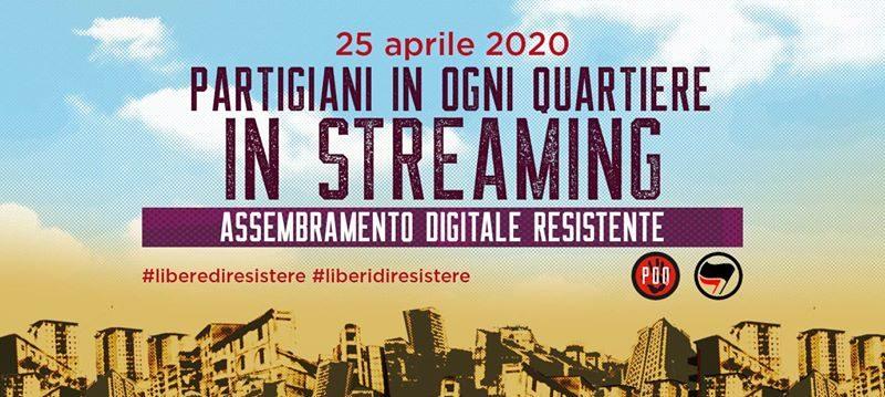 25 aprile – Partigiani in Ogni Quartiere in streaming