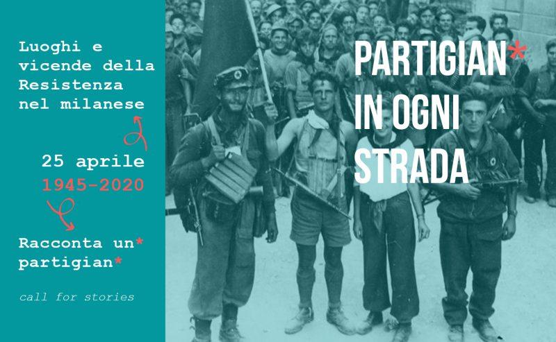 Partigian* in ogni strada – 25 aprile: storie della Resistenza a 75 anni dalla Liberazione