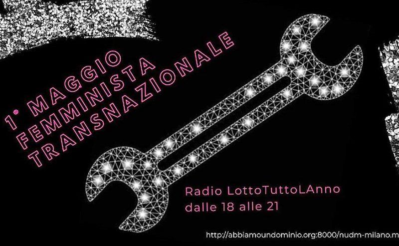 1° Maggio Femminista Transnazionale – RadioLottoTuttoLAnno