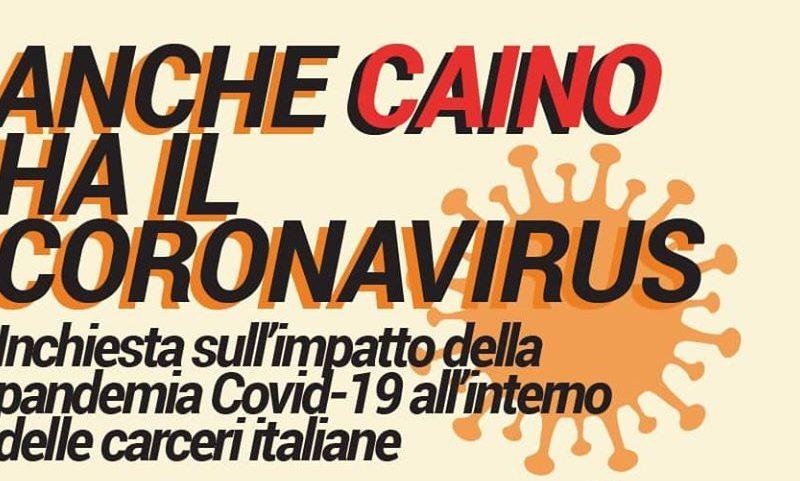 """""""Anche Caino ha il coronavirus"""" – Un'inchiesta sull'impatto dell'epidemia nelle carceri italiane"""