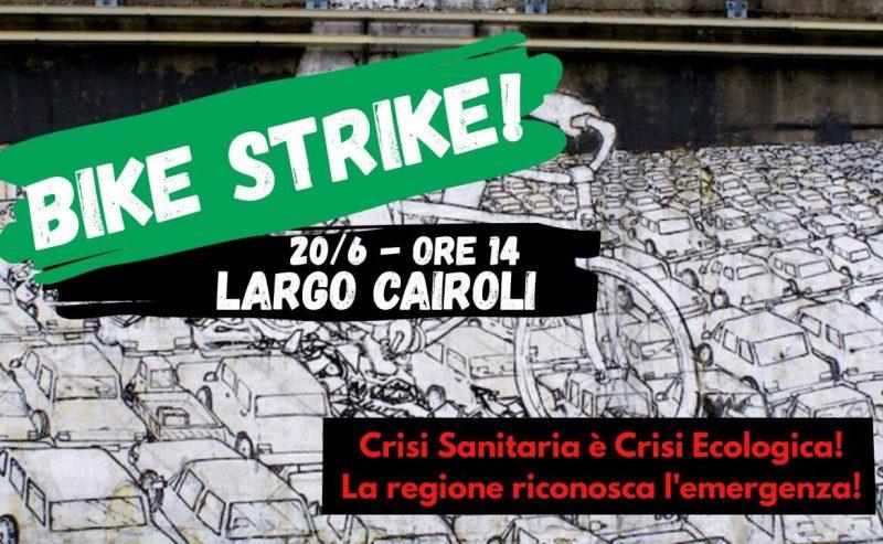 20/06 – Bike Strike! La crisi sanitaria è una crisi ecologica!