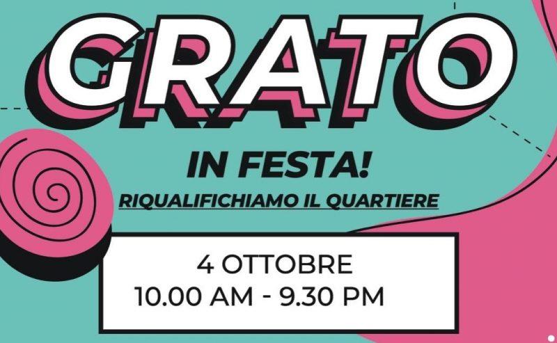Grato in Festa! Riqualifichiamo il quartiere – 4 ottobre
