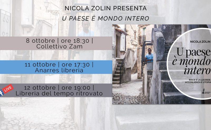 """Nicola Zolin presenta """"U paese è mondo intero"""" – 8 ottobre @ ZAM"""