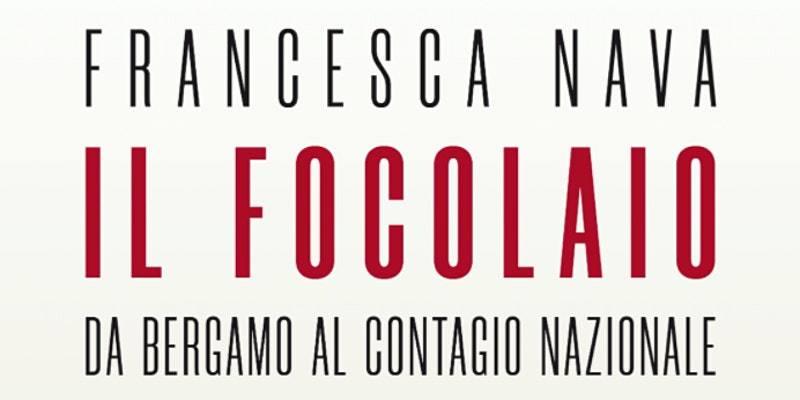 """Presentazione del libro """"Il focolaio. Da Bergamo al contagio nazionale"""" con Francesca Nava – 14 ottobre @ ZAM"""