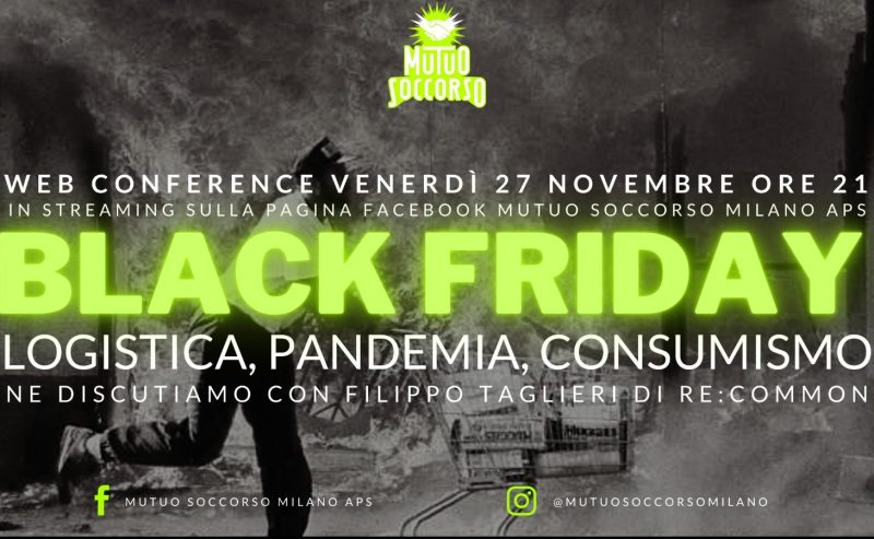 Black Friday – Logistica, pandemia, consumismo – 27 novembre
