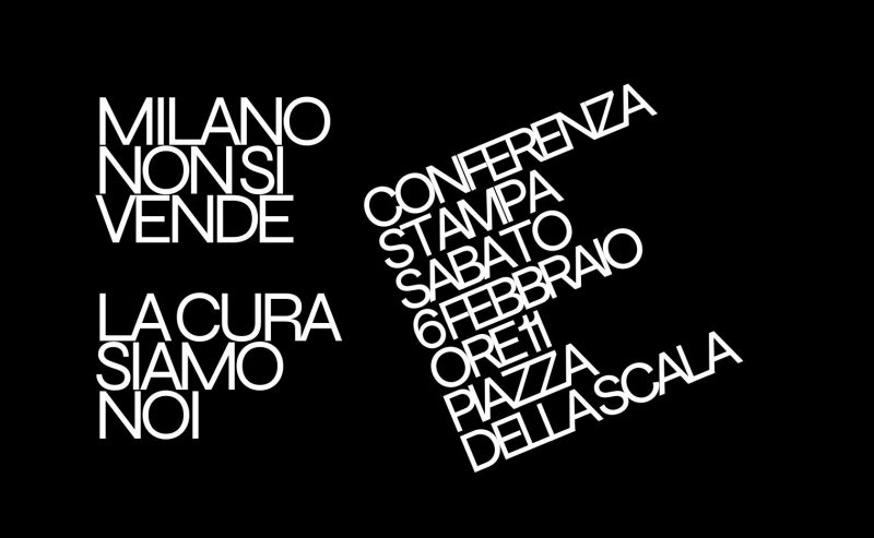 Milano non si vende – Conferenza Stampa