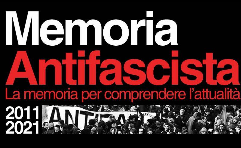 10 anni di Memoria Antifascista