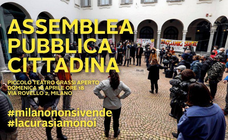 Assemblea pubblica cittadina – Milano non si vende, la cura siamo noi