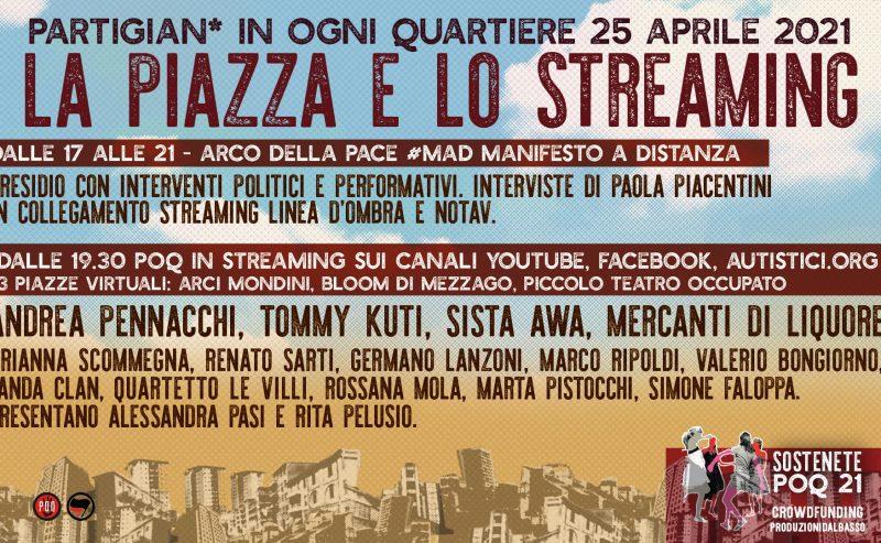 POQ La piazza e lo streaming – 25 aprile