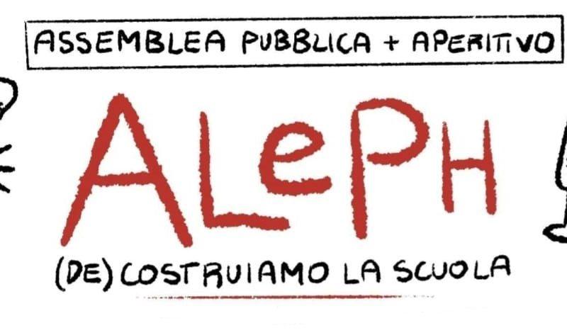 Aleph – Decostruiamo la scuola