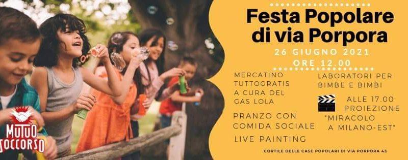 """Festa Popolare di via Porpora & Proiezione """"Miracolo a Milano Est"""" – 26 giugno"""