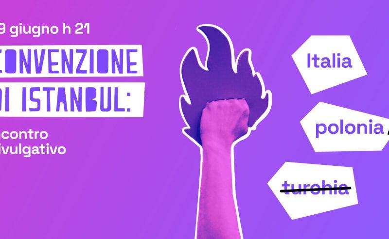 La Convenzione di Istanbul in Turchia, Polonia e Italia – 29 giugno