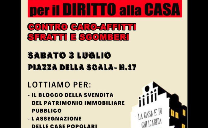 Presidio per il diritto alla casa – sabato 3 luglio Piazza della Scala