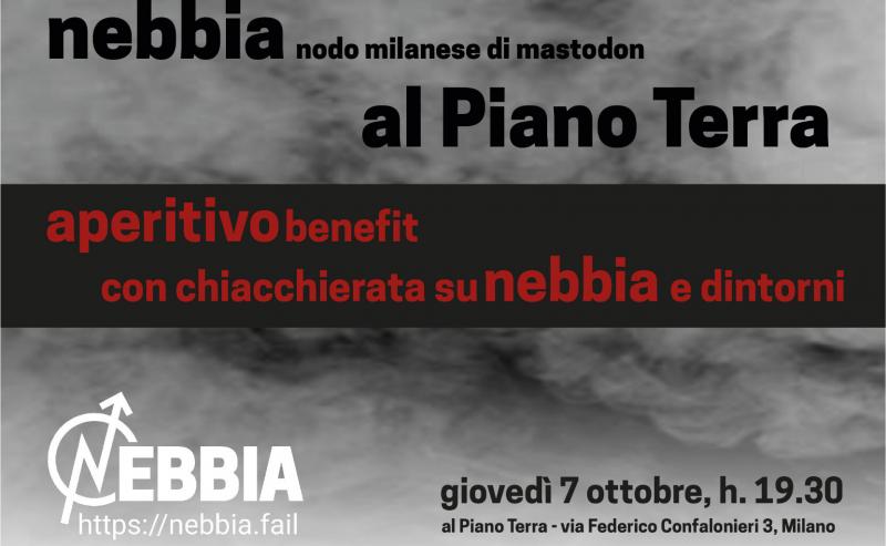 Aperitivo benefit per Nebbia – 7 ottobre @ Piano Terra