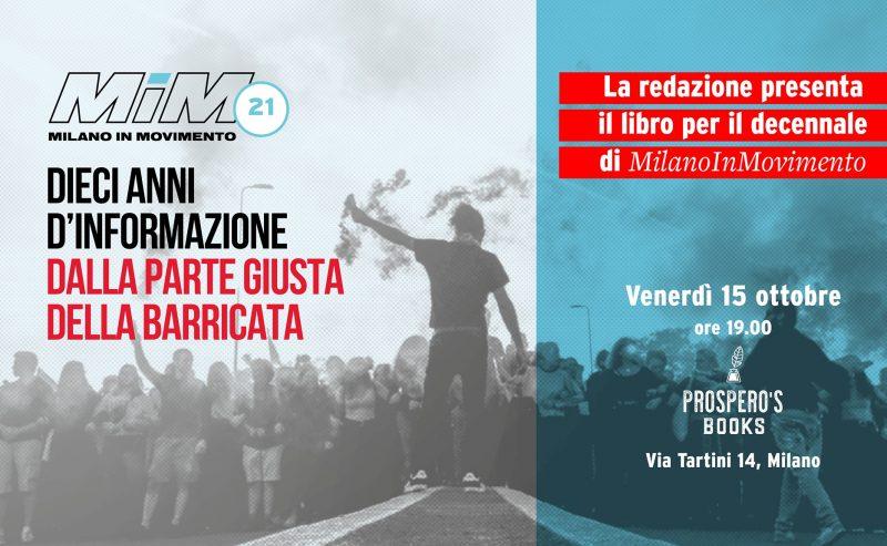 """Presentazione di """"MiM21. Dieci anni d'informazione dalla parte giusta della barricata"""" – 15 ottobre @ Prospero's Books"""
